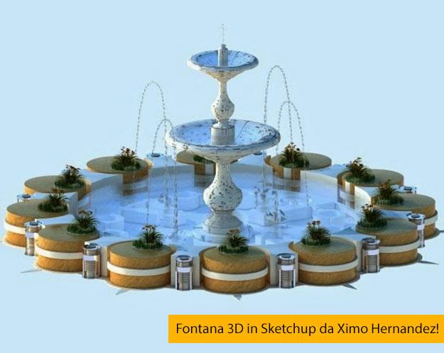 Fontana 3D in Sketchup Gratis da Ximo Hernandez